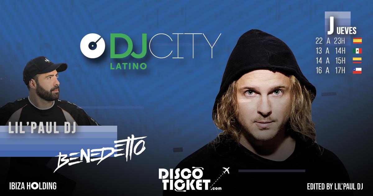 DJCITY LATINO x LOCA URBAN  - LIL'PAUL DJ presenta DJ BENEDETTO