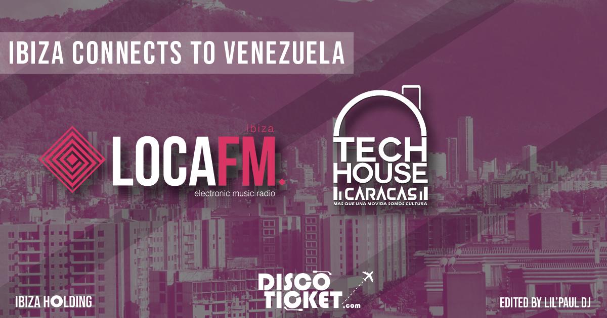 IBIZA CONNECTS TO VENEZUELA
